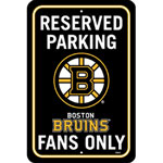 Fremont Die Boston Bruins Plastic Reserved Parking Sign