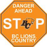 Fremont Die BC Lions Plastic Stop Sign