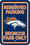 Fremont Die Denver Broncos Plastic Reserved Parking Sign