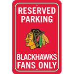 Fremont Die Chicago Blackhawks Plastic Reserved Parking Sign