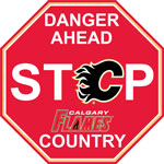 Fremont Die Calgary Flames Plastic Stop Sign