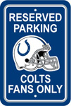 Fremont Die Indianapolis Colts Plastic Reserved Parking Sign