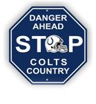 Fremont Die Indianapolis Colts Plastic Stop Sign