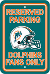 Fremont Die Miami Dolphins Plastic Reserved Parking Sign