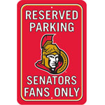 Fremont Die Ottawa Senators Plastic Reserved Parking Sign
