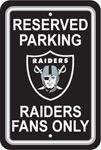 Fremont Die Oakland Raiders Plastic Reserved Parking Sign