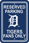 Fremont Die Detroit Tigers Plastic Reserved Parking Sign